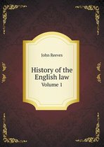 History of the English Law Volume 1