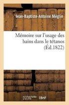 Memoire sur l'usage des bains dans le tetanos