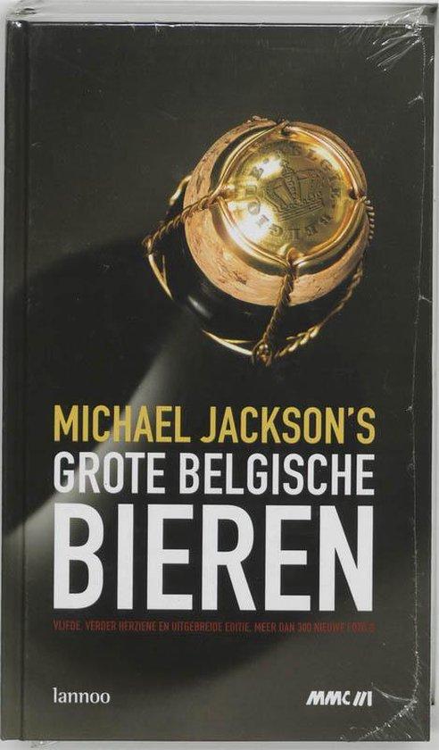 Michael Jackson'S Grote Belgische Bieren - Michael Jackson (schrijver)  