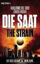 Die Saat - The Strain