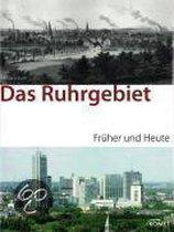 Ruhrgebiet früher/heute
