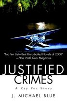 Justified Crimes
