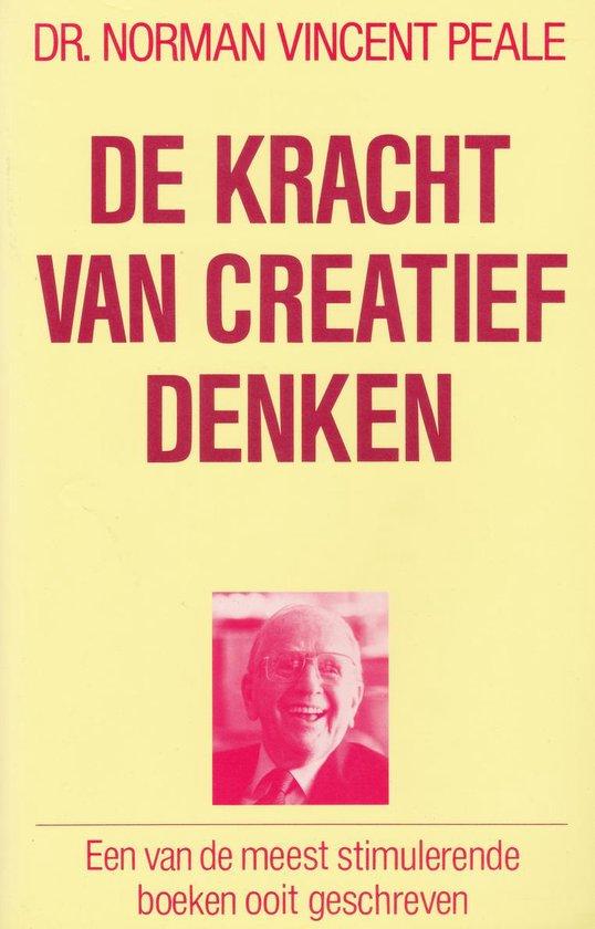 DE KRACHT VAN HET CREATIEF DENKEN - Dr. Norman Vincent Peale |