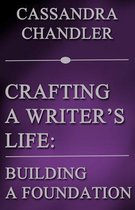 Crafting a Writer's Life