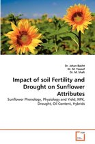 Impact of Soil Fertility and Drought on Sunflower Attributes