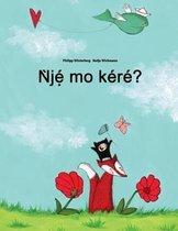 Nje Mo Kere?