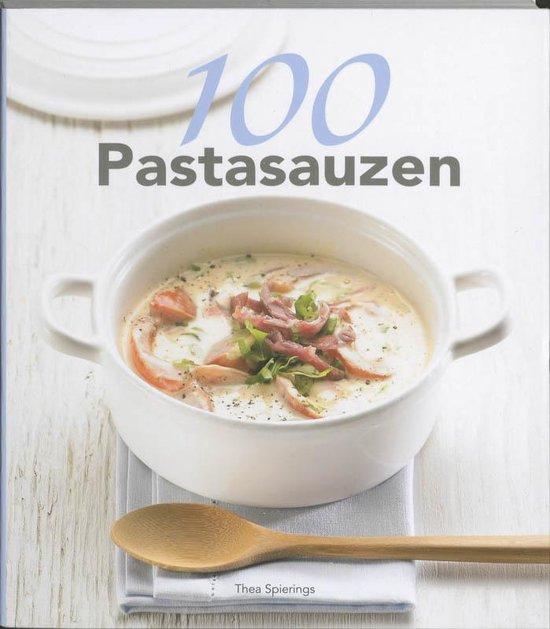Cover van het boek '100 Pastasauzen' van Thea Spierings