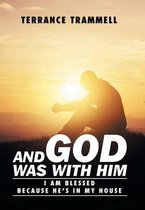 Boek cover And God Was with Him van Terrance Trammell