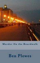 Murder on the Boardwalk