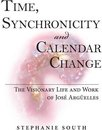 Time, Synchronicity and Calendar Change