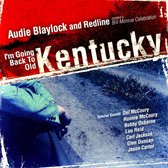 I'm Going Back to Old Kentucky