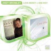 Love Mercy / One Way