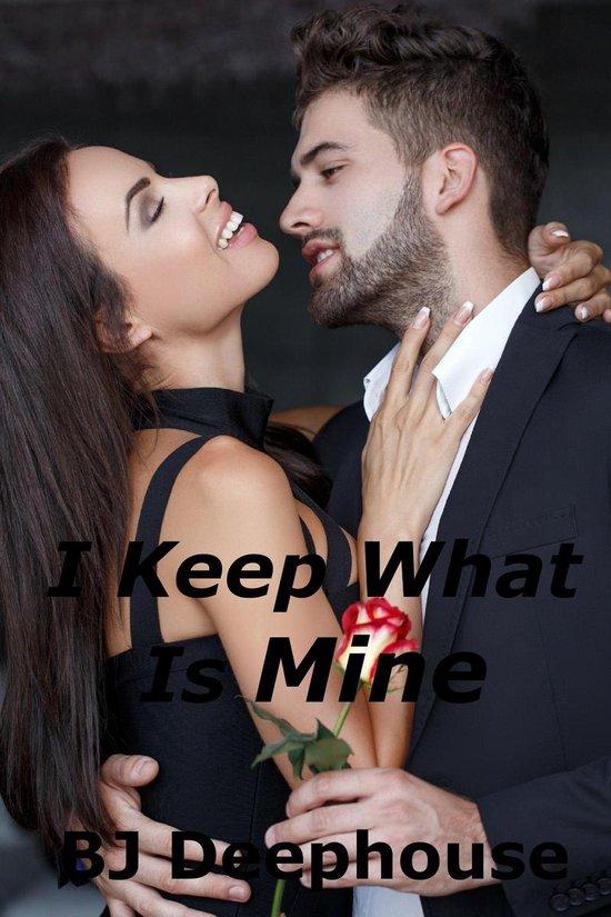 I Keep What Is Mine