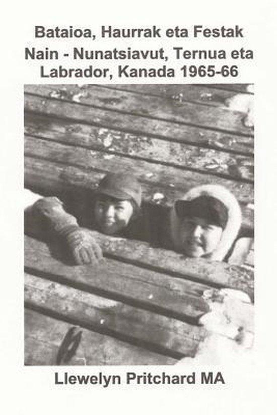 Bataioa, Haurrak Eta Festak Nain - Nunatsiavut, Ternua Eta Labrador, Kanada 1965-66