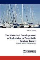 The Historical Development of Industries in Twentieth Century Jersey
