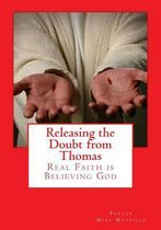 Releasing the Doubt from Thomas
