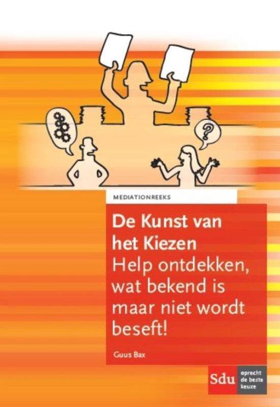 Mediation reeks - De kunst van het kiezen - Guus Bax |
