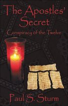 "The Apostles Secret' ""Conspiracy of the Twelve"""