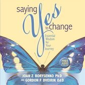 Saying Yes to Change