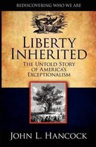 Liberty Inherited
