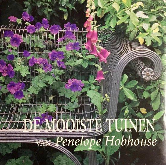 DE MOOISTE TUINEN VAN PENELOPE HOBHOUSE - Hobhouse | Readingchampions.org.uk