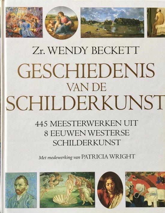 Geschiedenis van de schilderkunst - Wendy Beckett | Readingchampions.org.uk