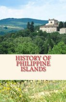 History of Philippine Islands
