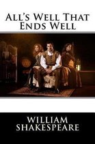 All's Well That Ends Well William Shakespeare