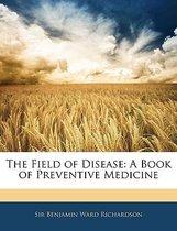 The Field of Disease
