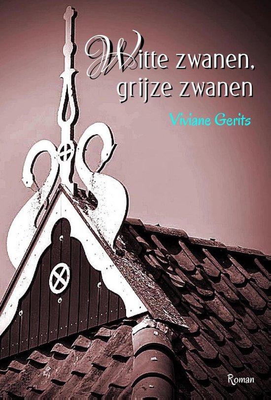 Witte zwanen, grijze zwanen - Viviane Gerits  
