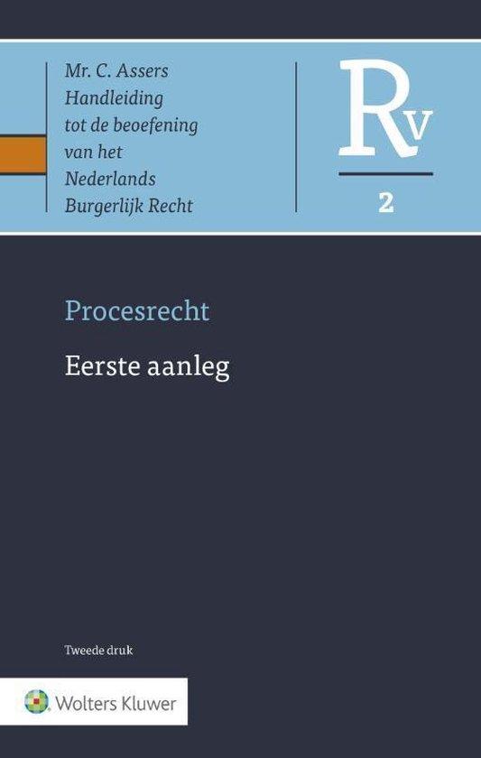 Asser serie - Procesrecht deel 2 Eerste aanleg - C. Asser  