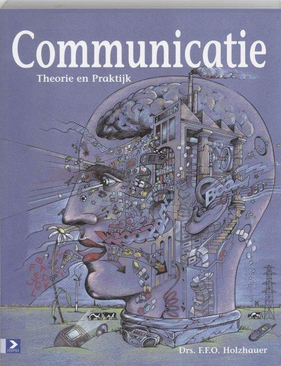 Communicatie, Theorie en Praktijk - F. Et Holzhauer pdf epub