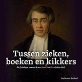 Tussen zieken, boeken en kikkers: De fysiologie van een leven: Izaac van Deen (1804-1869)