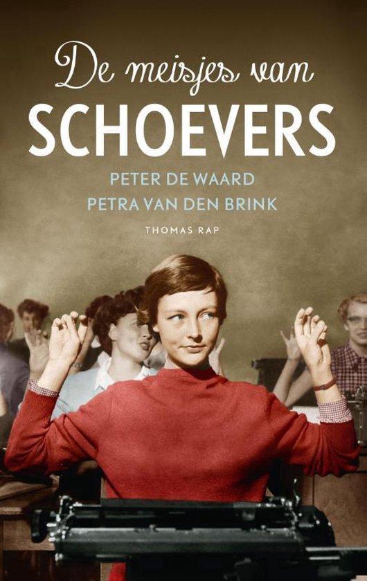 De meisjes van Schoevers - Peter de Waard |