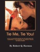 Tie Me, Tie You!
