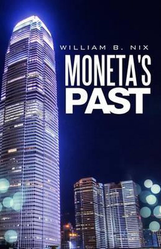 Moneta's Past