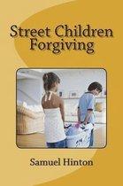 Street Children Forgiving
