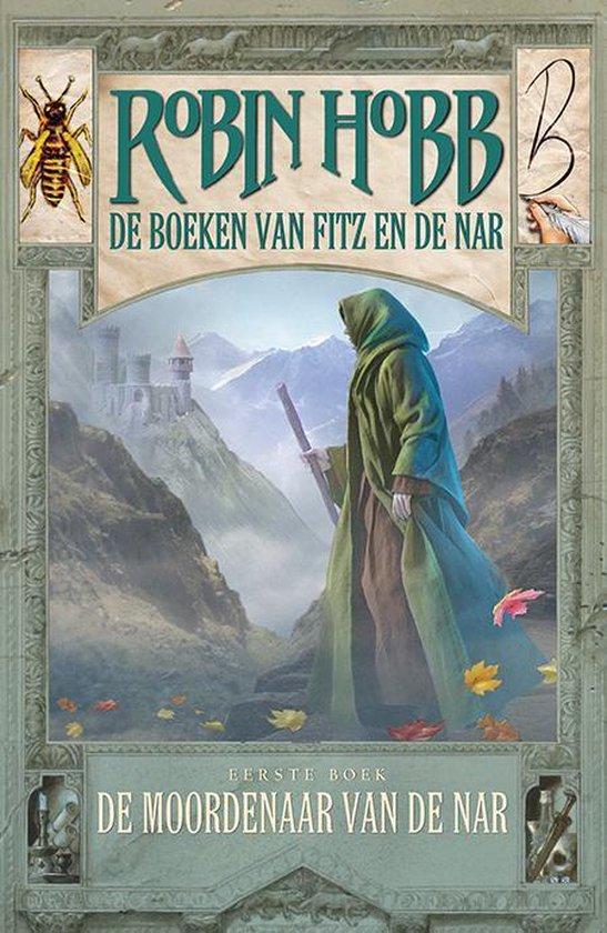 De boeken van Fitz en de Nar - De moordenaar van de Nar - Robin. Hobb pdf epub
