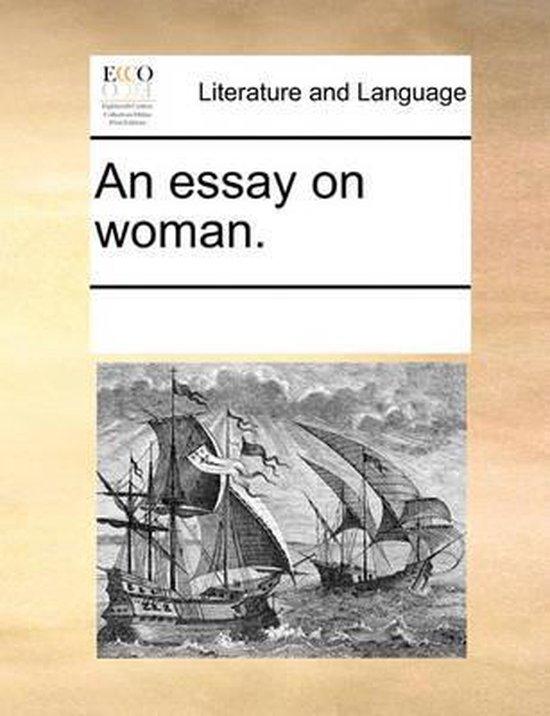 An Essay on Woman