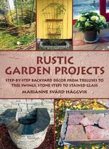 Rustic Garden Projects