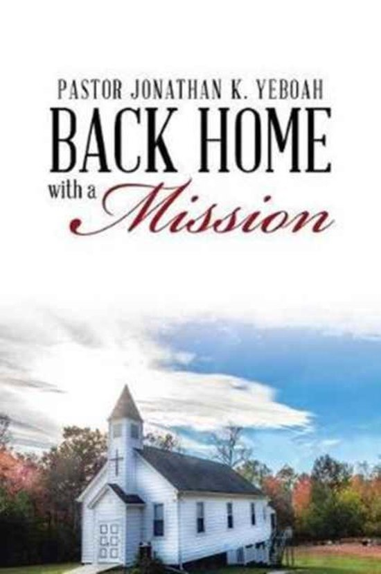 Back Home with a Vision for a Mission
