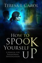 How To Spook Yourself Up