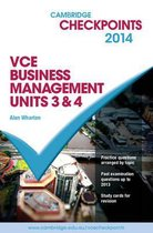 Cambridge Checkpoints VCE Business Management Units 3 and 4 2014