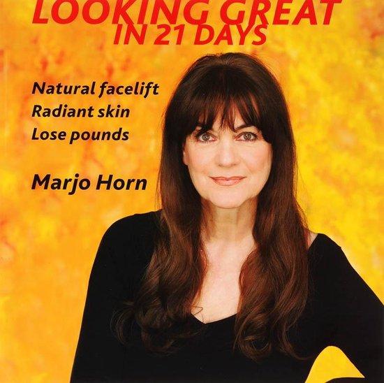 Boek cover Looking Great in 21 Days van Marjo Horn (Paperback)
