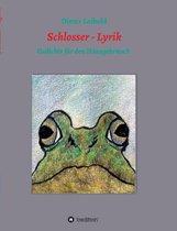 Schlosser - Lyrik