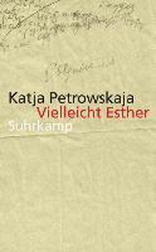 Boek cover Vielleicht Esther van Katja Petrowskaja (Paperback)