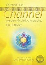 Channel werden fur Gott selber
