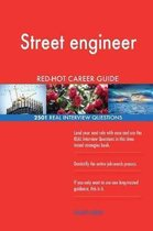 Street Engineer Red-Hot Career Guide; 2501 Real Interview Questions