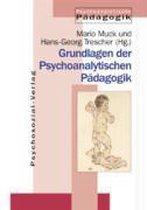 Grundlagen der Psychoanalytischen Pädagogik