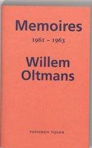 Memoires Willem Oltmans - Memoires 1961-1963